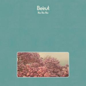 beirut-no-no-no-album-stream-listen